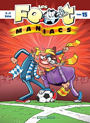 Les Footmaniacs Tome 15
