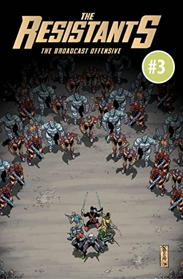 THE RESISTANTS: The Broadcast Offensive #3