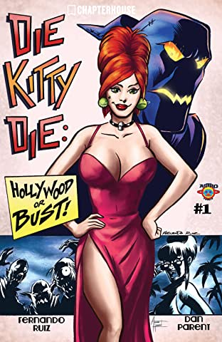 Die Kitty Die: Hollywood or Bust #1