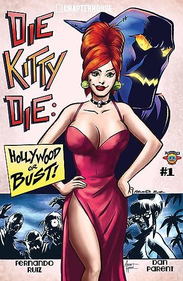 Die Kitty Die: Hollywood or Bust #1