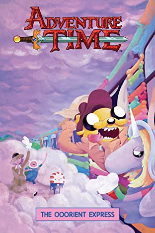 Adventure Time Tome 10: The Ooorient Express
