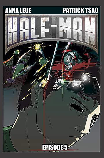 Half-Man #5