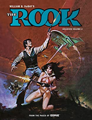 W.B. DuBay's The Rook Archives Vol. 2