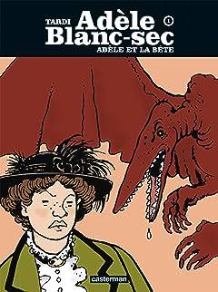 Adèle Blanc-sec Vol. 1: Adèle et la bête