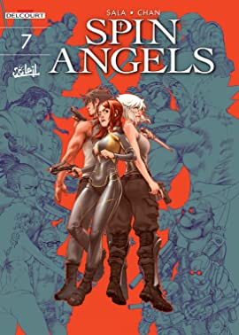 Spin Angels Tome 7: Resurrect Another Day