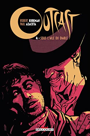 Outcast Vol. 4: Sous l'aile du Diable