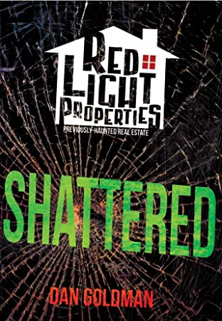 Red Light Properties No.6: Shattered