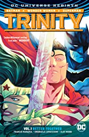 Trinity (2016-) Vol. 1: Better Together