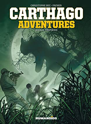 Carthago Adventures Tome 3: Chipekwe