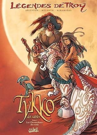 Tykko des Sables Vol. 1: Les chevaucheurs des vents