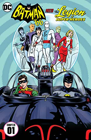 Batman '66 Meets the Legion of Super-Heroes (2017-) #1