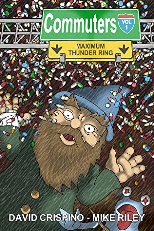 Commuters Vol. 1: Maximum Thunder Ring
