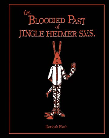 Dorshak Bloch: The Bloodied Past of Jingle Heimer