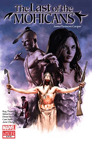 Marvel Illustrated: Last of the Mohicans (2007) #6 (of 6)