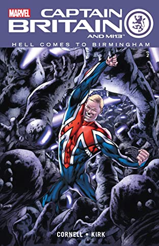 Captain Britain and MI: 13 Tome 2: Hell Comes To Birmingham