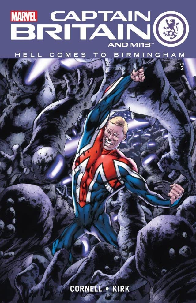 Captain Britain and MI: 13 Vol. 2: Hell Comes To Birmingham