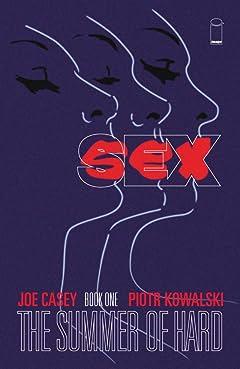 Sex Vol. 1: Summer of Hard