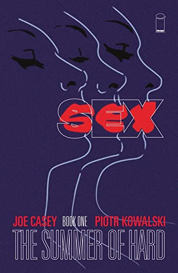 Sex Vol. 1: Summer of Hard