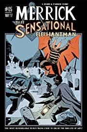 Merrick: The Sensational Elephantman #5