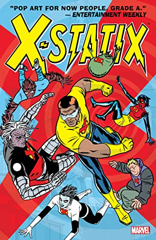 X-Statix Tome 2: Good Guys and Bad Guys
