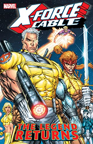 X-Force/Cable: The Legend Returns