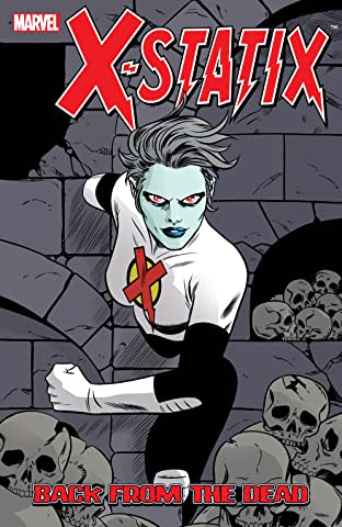 X-Statix Tome 3: Back From The Dead