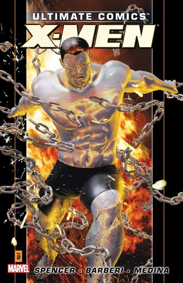 Ultimate Comics X-Men By Nick Spencer Vol. 2