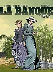 La Banque Vol. 6: Le Temps des colonies