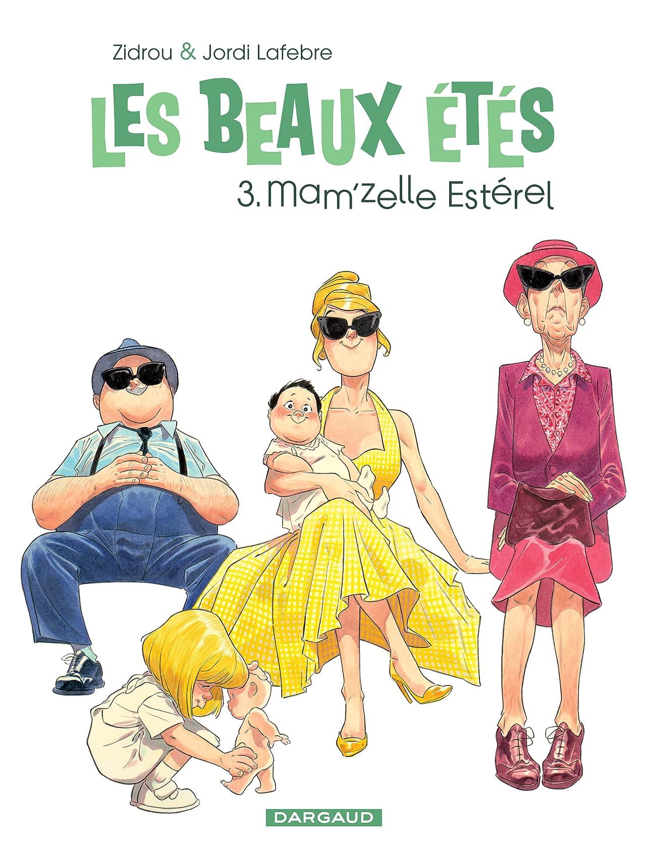 Les Beaux Étés Vol. 3: Mam'zelle Estérel