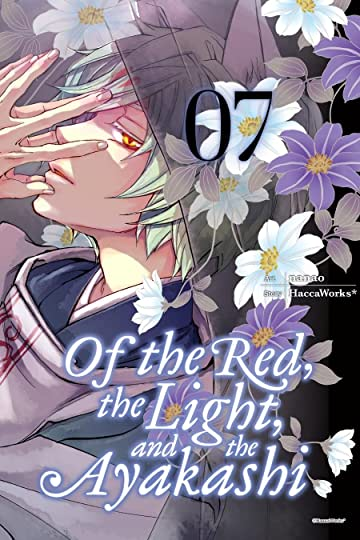 Of the Red, the Light, and the Ayakashi Vol. 7