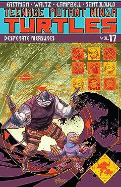 Teenage Mutant Ninja Turtles Tome 17: Desperate Measures