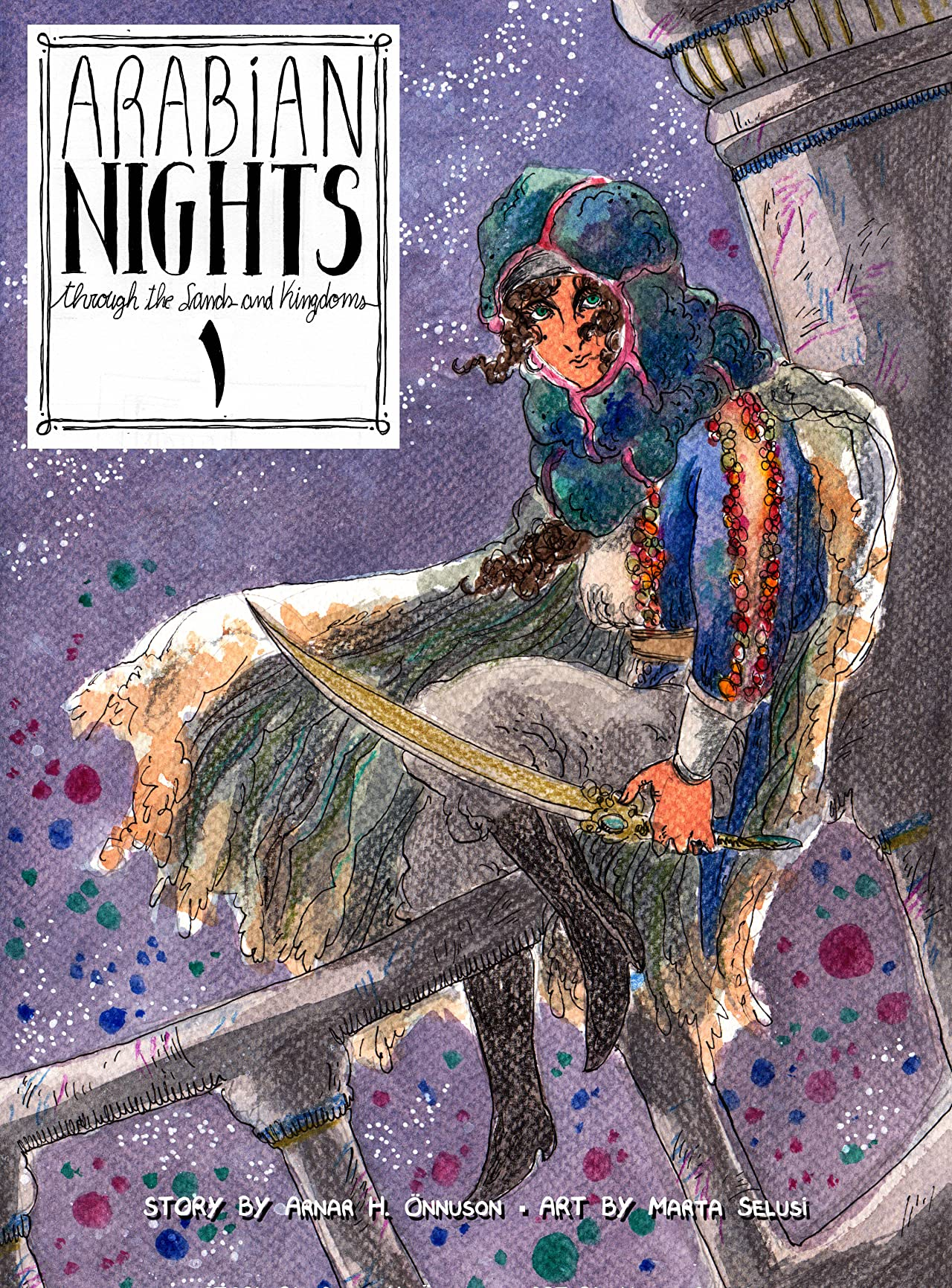 The Arabian Nights: Through the Sands and the Kingdoms #1