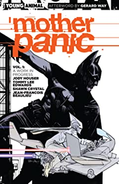 Mother Panic (2016-2017) Vol. 1: Work in Progress