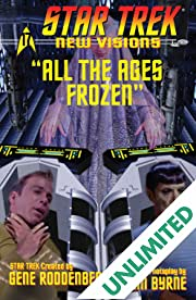 Star Trek: New Visions #17: All The Ages Frozen