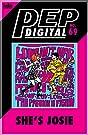 PEP Digital #69: She's Josie