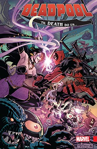 Deadpool: World's Greatest Tome 8: 'Till Death Do Us...
