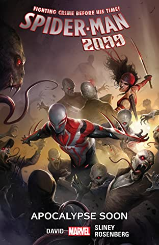 Spider-Man 2099 Tome 6: Apocalypse Soon