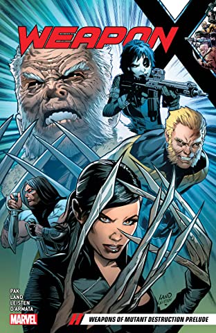 Weapon X Tome 1: Weapons of Mutant Destruction Prelude