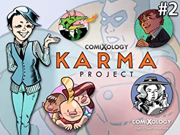 CX Karma Comic #2: Getting to the root of the Karmies, ComiXologists
