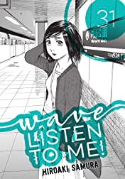 Wave, Listen to Me! #31