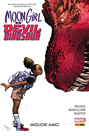 Moon Girl & Devil Dinosaur Vol. 1: Migliori Amici