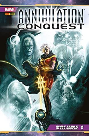 Annihilation Conquest Vol. 1