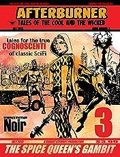 Afterburner Vol. 3: The Spice Queen's Gambit