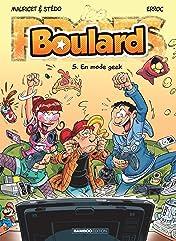 Boulard Vol. 5: En mode geek