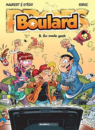 Boulard Vol. 5: En mode geek