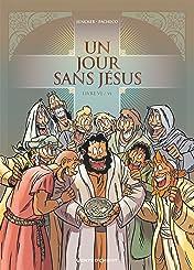 Un jour sans Jésus Vol. 6