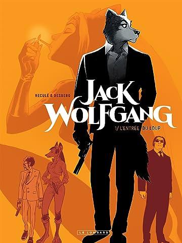 Jack Wolfgang Vol. 1: L'entrée du Loup
