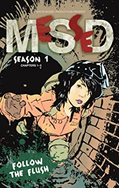 MeSseD Comics: Season 1: Follow the Flush
