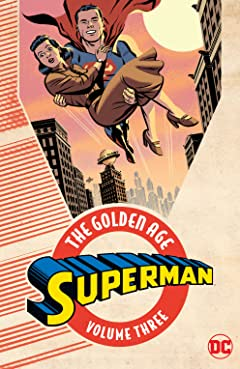 Superman: The Golden Age Tome 3