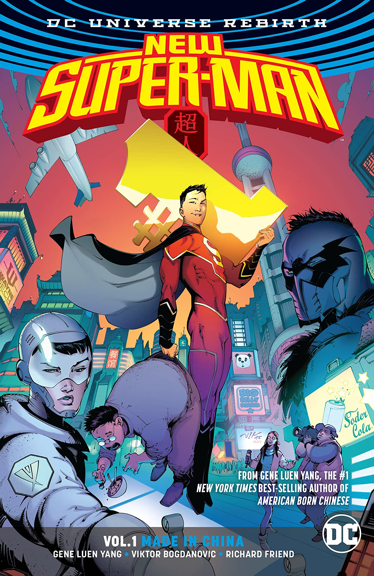 New Super-Man (2016-2018) Vol. 1: Made in China